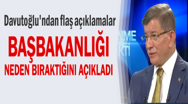 Ahmet Davutoğlu'ndan açıklamalar